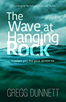 The Wave at Hanging Rock: A psychological thriller with soul... (The Sinister Coast Collection Book 1) (English Edition)