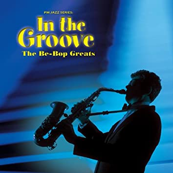 PM Jazz Series: In The Groove