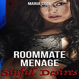 Roommate Menage: Sinful Desires                   By:                                                                                                                                 Maria Lucy                               Narrated by:                                                                                                                                 Angel Korin                      Length: 1 hr and 4 mins     Not rated yet     Overall 0.0