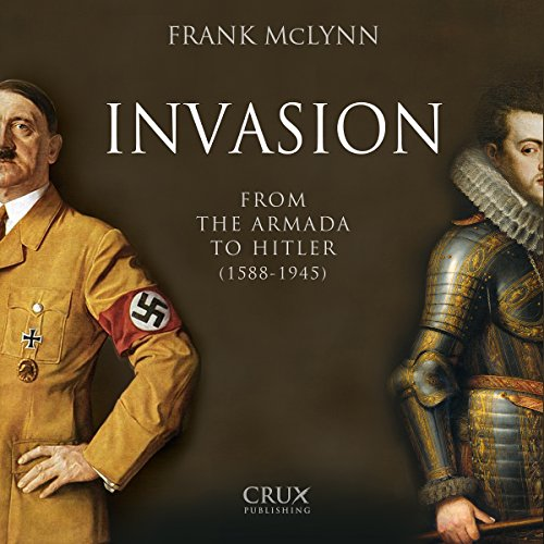 Invasion: From the Armada to Hitler (1588-1945) audiobook cover art