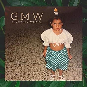 G M W (feat. Jax Yohana)