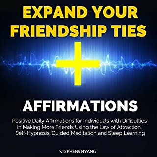 Expand Your Friendship Ties Affirmations cover art