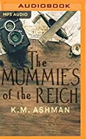 The Mummies of the Reich (India Summers Mysteries)