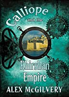 Calliope and the Khirshan Empire
