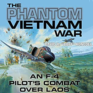 The Phantom Vietnam War (An F-4 Pilot's Combat Over Laos) audiobook cover art