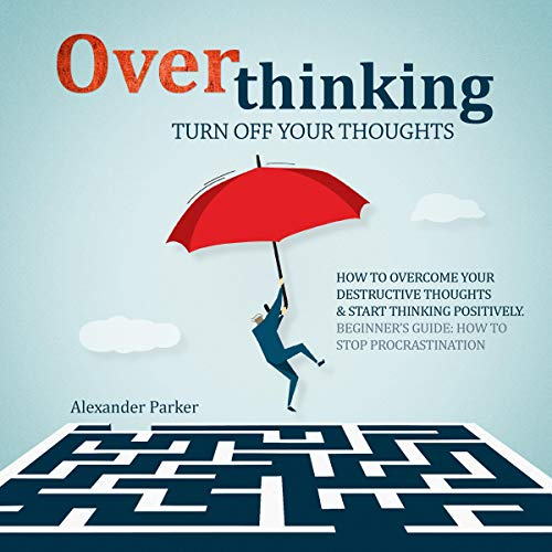 Overthinking: Turn Off Your Thoughts cover art