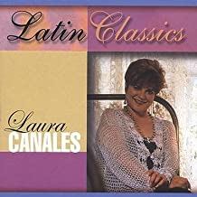 Latin Classics by Canales, Laura (2003-08-19)