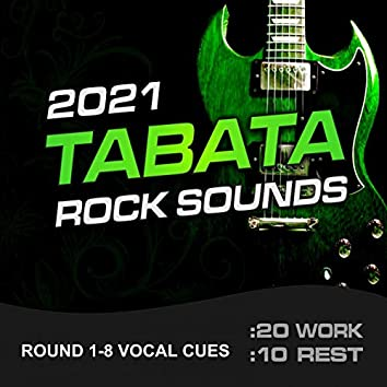Tabata Rock Sounds 2021 (20/10 Round 1-8 Vocal Cues)