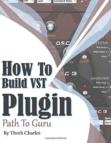 How to Build VST Plugin: Path to Guru