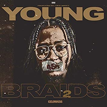 Young Braids 2