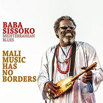 Mali Music Has No Borders (Mediterranean Blues) [feat. Mediterranean Blues]