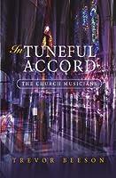 In Tuneful Accord: The Church Musicians