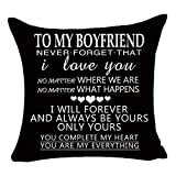 Black to My Boyfriend Be Yours and Only Yours You're My Everything Valentine's Day Birthday Gift Cotton Linen Square Throw Pillow Case Decorative Cushion Cover Pillowcase Sofa 18'x 18'