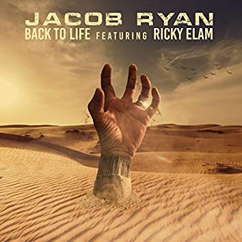 Back to Life (feat. Ricky Elam)
