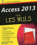 Access 2013 Pour les Nuls - Format Kindle - 9782754053747 - 15,99 €