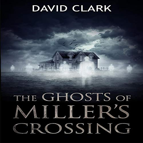 The Ghosts of Miller's Crossing Titelbild