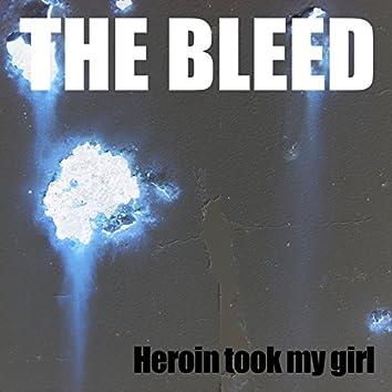 Heroin Took My Girl