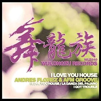 I Love You House