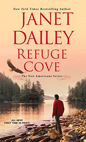 Compare Textbook Prices for Refuge Cove The New Americana Series Reissue Edition ISBN 9781420144901 by Dailey, Janet