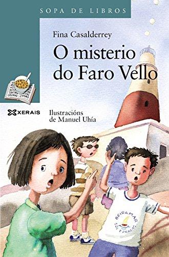 O misterio do Faro Vello (Infantil E Xuvenil - Sopa De Libros - De 10 Anos En Diante)