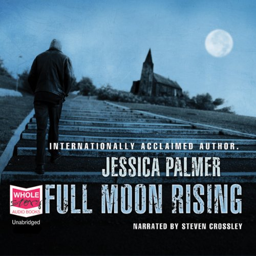 Full Moon Rising                   By:                                                                                                                                 Jessica Palmer                               Narrated by:                                                                                                                                 Stephen Crossley                      Length: 29 mins     Not rated yet     Overall 0.0