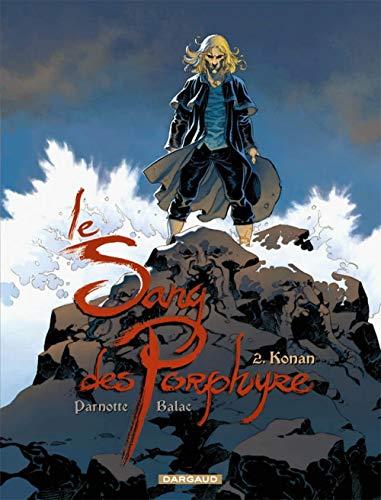 Le Sang des Porphyre - tome 2 - Konan