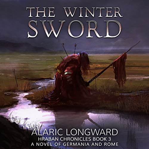 The Winter Sword: A Novel of Germania and Rome audiobook cover art