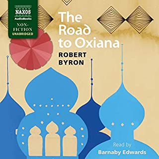 The Road to Oxiana audiobook cover art