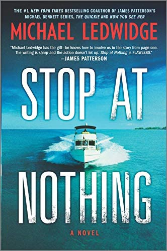 Stop at Nothing A Novel Michael Gannon Series 1 product image