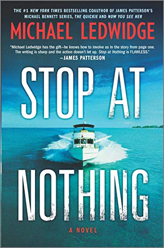 Stop at Nothing: A Novel (Michael Gannon Series Book 1)