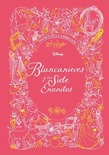 Blancanieves y los Siete Enanitos. Tesoros de la animación (Disney. Princesas)