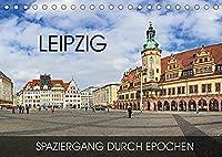 Leipzig - Spaziergang durch Epochen (Tischkalender 2022 DIN A5 quer): Durch alle Epochen von Romanik bis in die Moderne (Monatskalender, 14 Seiten )