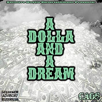 A Dolla and a Dream