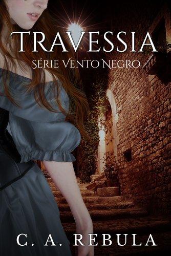 Travessia - Fascículo 2 da Série Vento Negro (Portuguese Edition)