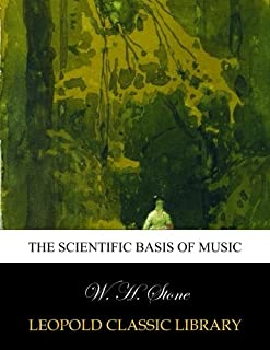 The scientific basis of music