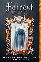 Fairest: Levana's Story (Lunar Chronicles)