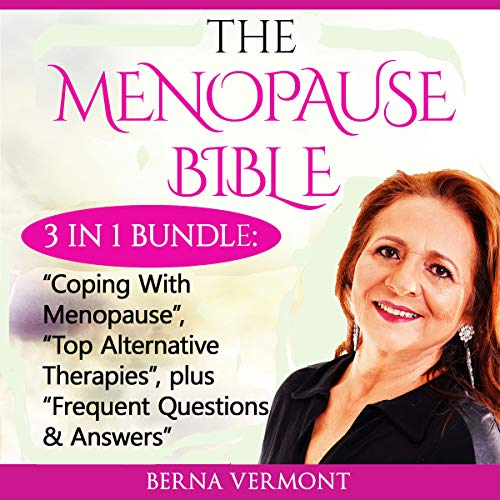 The Menopause Bible, 3 in 1 Bundle audiobook cover art