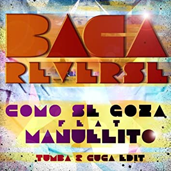 Como Se Goza (feat. Manuelito)