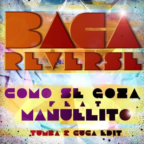 Baca Reverse feat. Manuelito