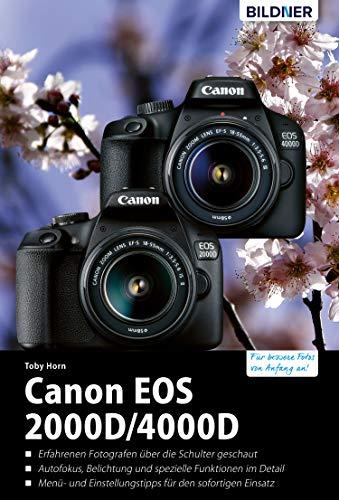 Canon EOS 2000D/4000D - Für bessere Fotos von Anfang an: Das umfangreiche Praxisbuch (German Edition)