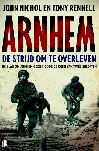 Arnhem: de strijd om te overleven (Dutch Edition) eBook ...