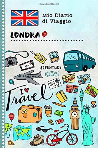 Londra Diario di Viaggio: Libro Interattivo Per Bambini per Scrivere, Disegnare, Ricordi, Quaderno da Disegno, Giornalino, Agenda Avventure – Attività per Viaggi e Vacanze Viaggiatore