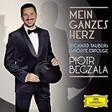 Mein Ganzes Herz - Richard Taubers größte Erfolge - iotr Beczala