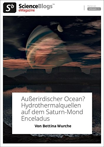 scienceblogs.de-eMagazine: Hydrothermalquellen auf dem Saturn-Mond Enceladus (scienceblogs.de-eMagazine 2017 1)
