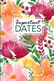 Important Dates: Birthday and Anniversary Reminder Book Floral Cover.