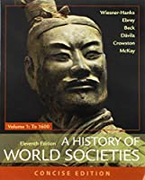 A History of World Societies, Concise, 11e, Volume 1 & Launchpad for A History of World Societies 11e (Six Month Access) 1319197272 Book Cover