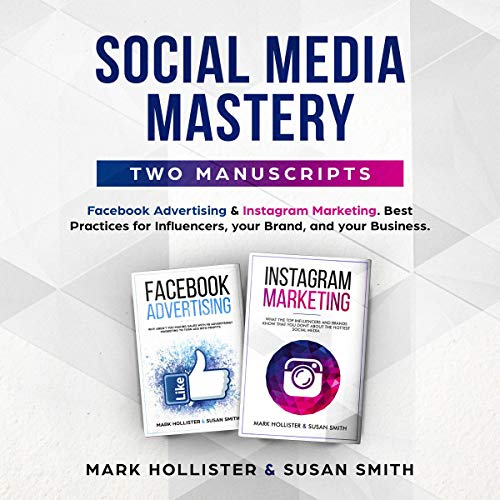 Social Media Mastery: Two Manuscripts cover art