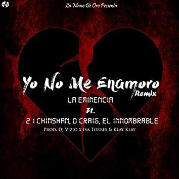 Ya No Me Enamoro Remix