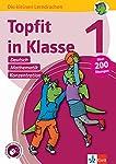 Klett Topfit in Klasse 1: Deutsch, Mathematik, Konzentration: Über 200 Übungen für die Grundschule (Die kleinen Lerndrachen)