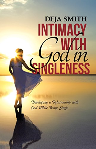 developing intimacy with god - 4